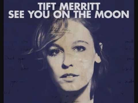 Tift Merritt - Mixtape - YouTube