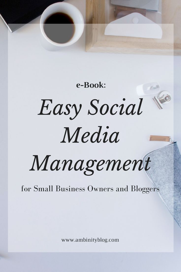 eBook | Easy Social Media Management for Small Business Owners and Bloggers | USE COUPON CODE HELLO2018 AT CHECKOUT FOR 10% OFF.