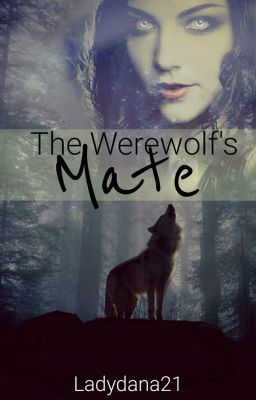 Lies The Werewolf's Mate #wattpad #werwolf