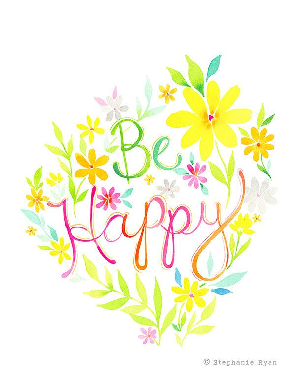 Original Watercolor Painting: Be Happy