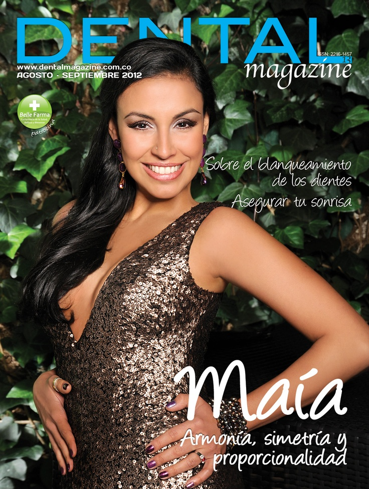 Ed. 13 Dental magazine - Maía - Agosto Septiembre 2012