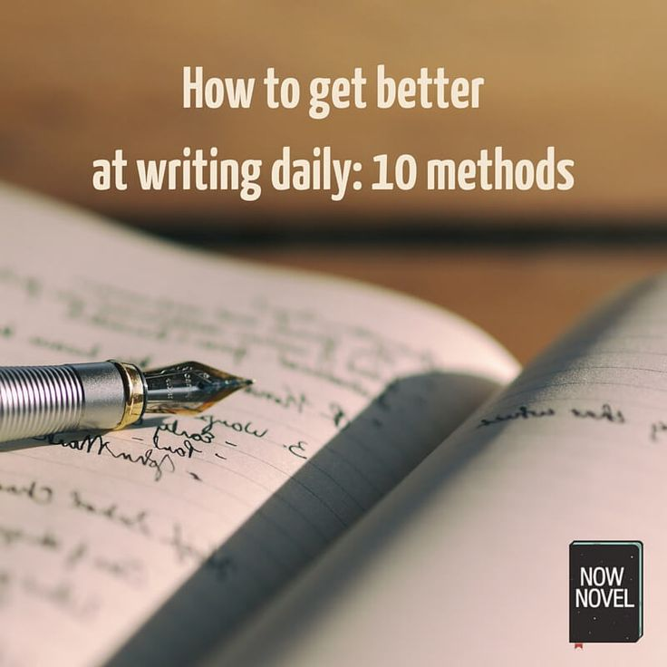 Easy methods for how to get better at writing improve your writing craft and style with ongoing practice. Try these 10 ways to grow writing skills.