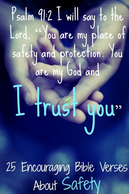 God Will Keep You Safe! Psalm! Check Out 25 Encouraging Bible Verses About Safety
