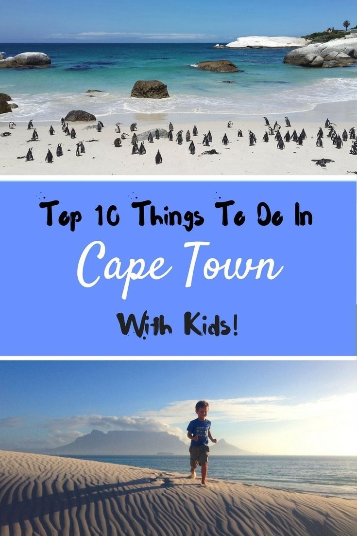 Top 10 Things to do in Cape Town, South Africa, with Kids | Table Mountain, Boulders Beach, Paarl Rock are just a few of the best things to do in Cape Town with kids! via @workmomtravels