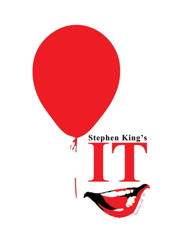 Movie Friday: 10 Alternate Movie Posters of Stephen King's 'It' #movie #poster #graphic #design #it #stephen king