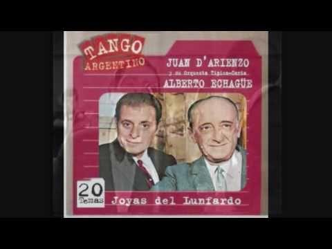Juan D'Arienzo - Alberto Echague - Mandria - El Nene Del Abasto