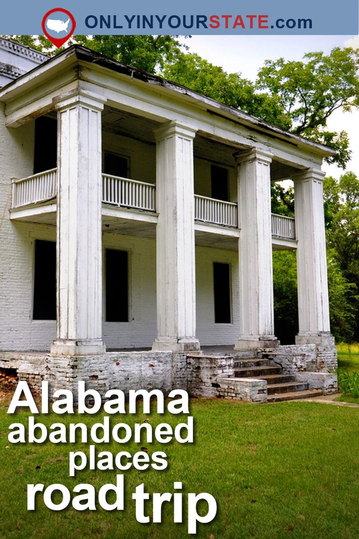 Travel | Alabama | Abandoned | Road Trip | Unique | Architecture | Eerie | Sight Seeing