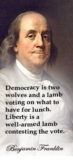 Benjamin Franklin.  Another example of what people get with democracy is Barabas.