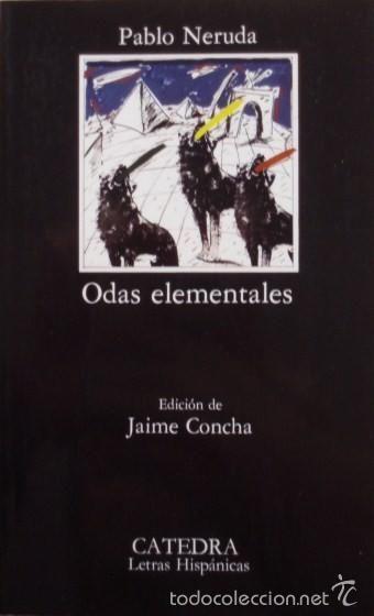 Odas elementales/Pablo Neruda - Cátedra