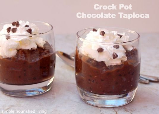 Crock pot chocolate tapioca pudding, creamy and delicious dessert recipe, 154 calories and *4 Weight Watchers Points Plus. http://simple-nourished-living.com/2014/05/crock-pot-chocolate-tapioca-pudding/