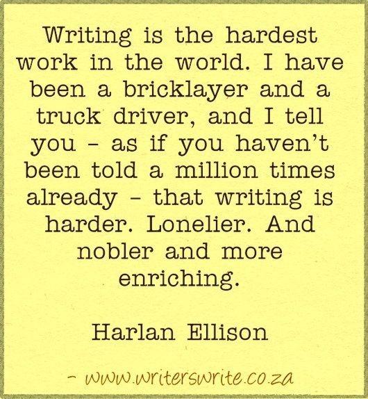 Quotable - Harlan Ellison - Writers Write Creative Blog