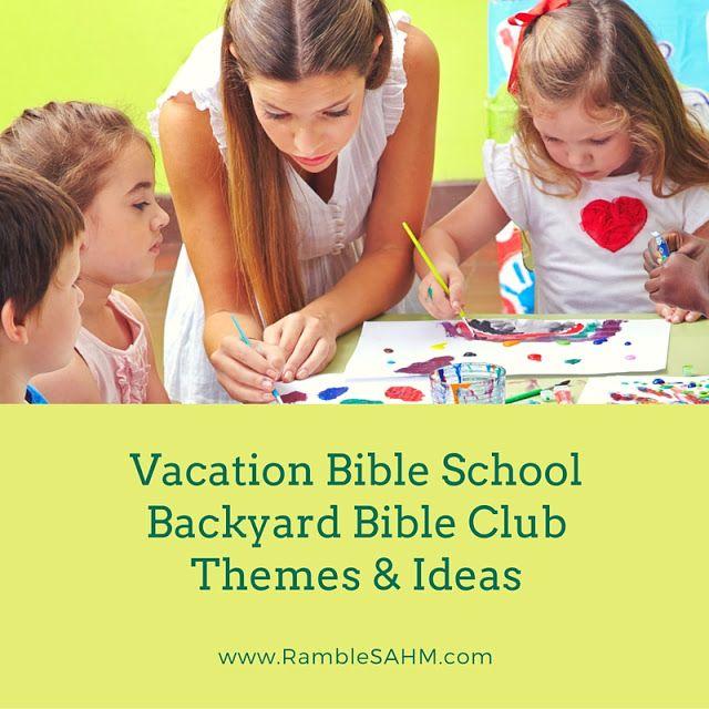 Vacation Bible School Backyard Bible Club Themes & Ideas