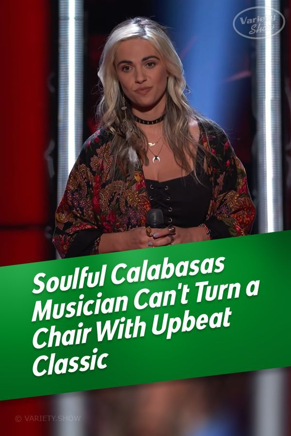 Soulful Calabasas Musician Can T Turn A Chair With Upbeat Classic In 2020 Musician Singer Female Singers