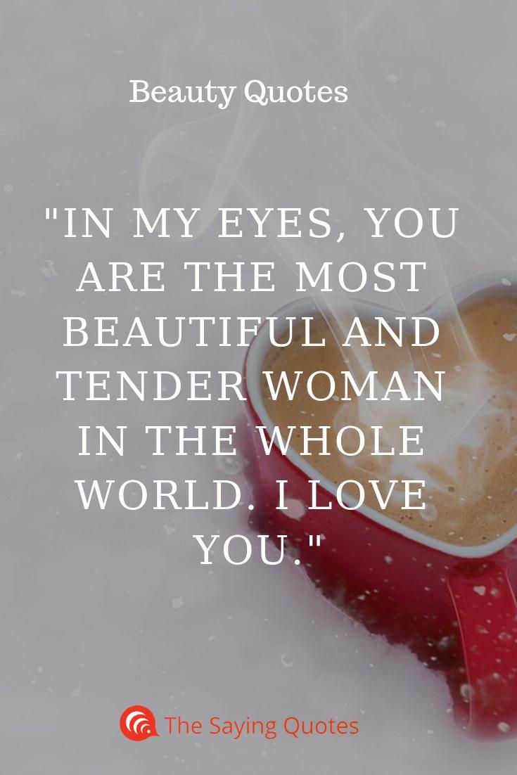 100 Beautiful Quotes That Will Make Your Day Magical The Saying Quotes Sweet Love Quotes Inspirational Quotes Beautiful Women Quotes