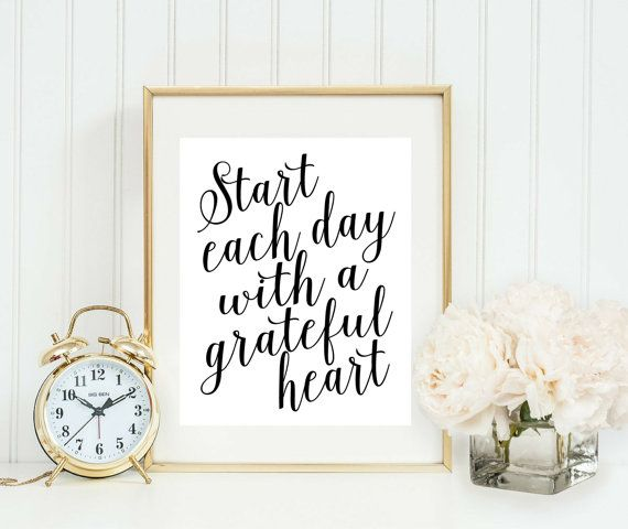 Start Each Day With A Grateful Heart Print - Home Office Sign Wall Art - Gallery Wall Decor - Printable Quote Download - Motivational Print