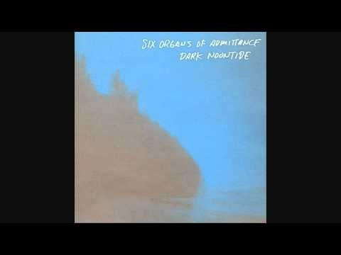 Six Organs Of Admittance - Spirits Abandoned
