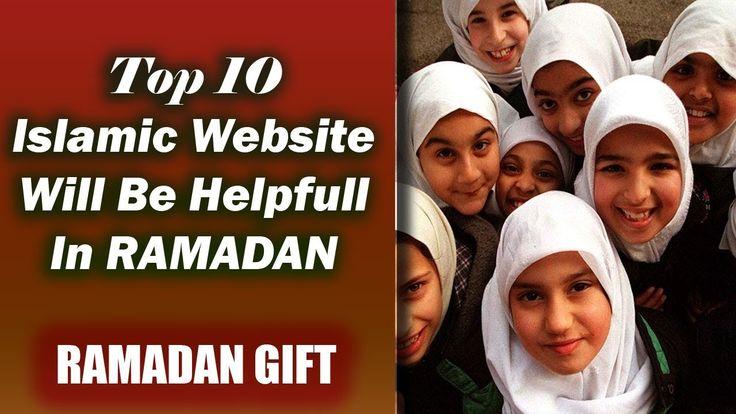 Ramadan Gift: TOP 10 Islamic Website - Will be Helpfull in RAMADAN | Ram...