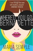 Where'd You Go, Bernadette by Maria Semple – review | Books | The Observer: Worth Reading, Book Club, Reading Book, Book Worth, Maria Sempl, Book Review, Book Covers, Book Reading, Reading Lists