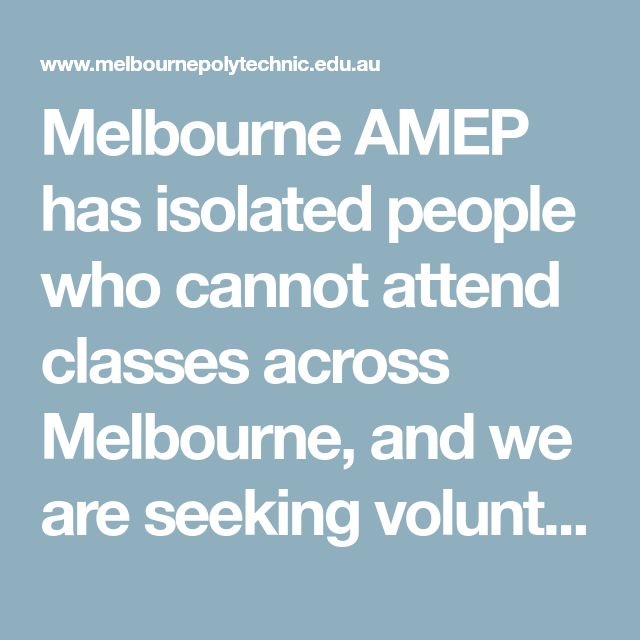 Melbourne AMEP has isolated people who cannot attend classes across Melbourne, and we are seeking volunteers to help connect them to English language services.