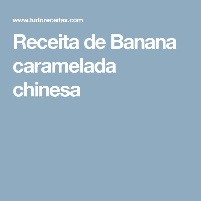 Receita de Banana caramelada chinesa