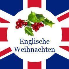 Englische Weihnachten: Bräuche, Deko, Essen und Geschenke