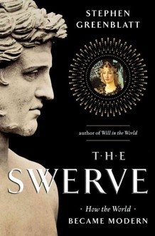 """Stephen Greenblatt, The Swerve: """"one of those brilliant works of non-fiction that's so jam-packed with ideas and stories it literally boggles the mind. But throughout this profusion of riches, it seems to me, a moral emerges: something about the fragility of cultural inheritance and how it needs to be consciously safeguarded. Greenblatt, of course, doesn't preach, but, instead, as a master storyteller, he transports his readers deep into the ancient and late medieval past..."""""""