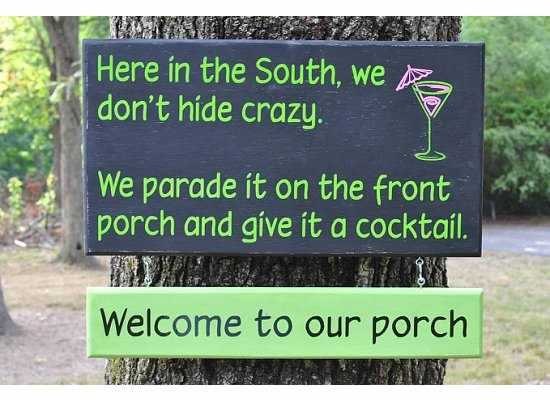 Here in the South We Don't Hide Crazy Wood by smartypantzdesignzSigns, Hiding Crazy, Southern Charms, Southern Things, Quote, Southern Girls, Southern Porches, Funny Stuff, Front Porches