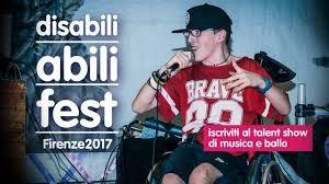 La disabilità è negli occhi di chi guarda.: Disabili Abili Fest 2017