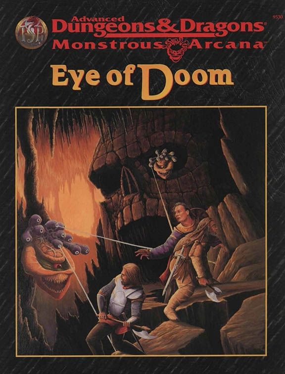 Eye of Doom (2e) | Book cover and interior art for Advanced Dungeons and Dragons 2.0 - Advanced Dungeons & Dragons, D&D, DND, AD&D, ADND, 2nd Edition, 2nd Ed., 2.0, 2E, OSRIC, OSR, d20, fantasy, Roleplaying Game, Role Playing Game, RPG, Wizards of the Coast, WotC, TSR Inc. | Create your own roleplaying game books w/ RPG Bard: www.rpgbard.com | Not Trusty Sword art: click artwork for source