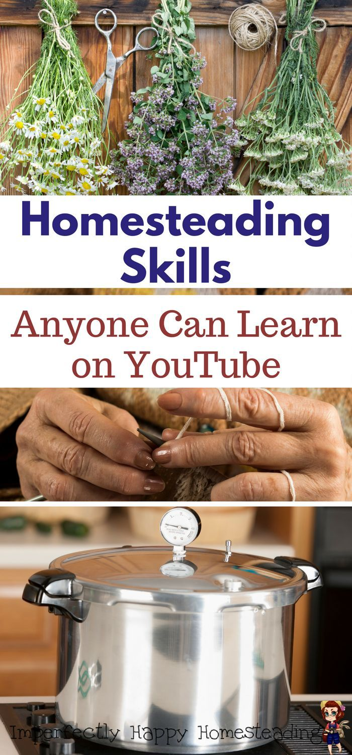 Homesteading Skills Anyone Can Learn on YouTube.