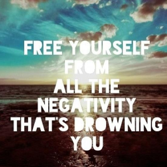 """Free Yourself From Negative People Quote: """"Free Yourself From All The Negativity That's Drowning You"""