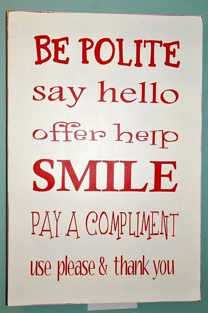 best good manners quotes ideas list of good  good manners are so important and a kid good manners makes the world a better