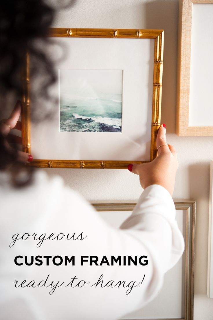 you dont have to go out of your way to custom frame the things