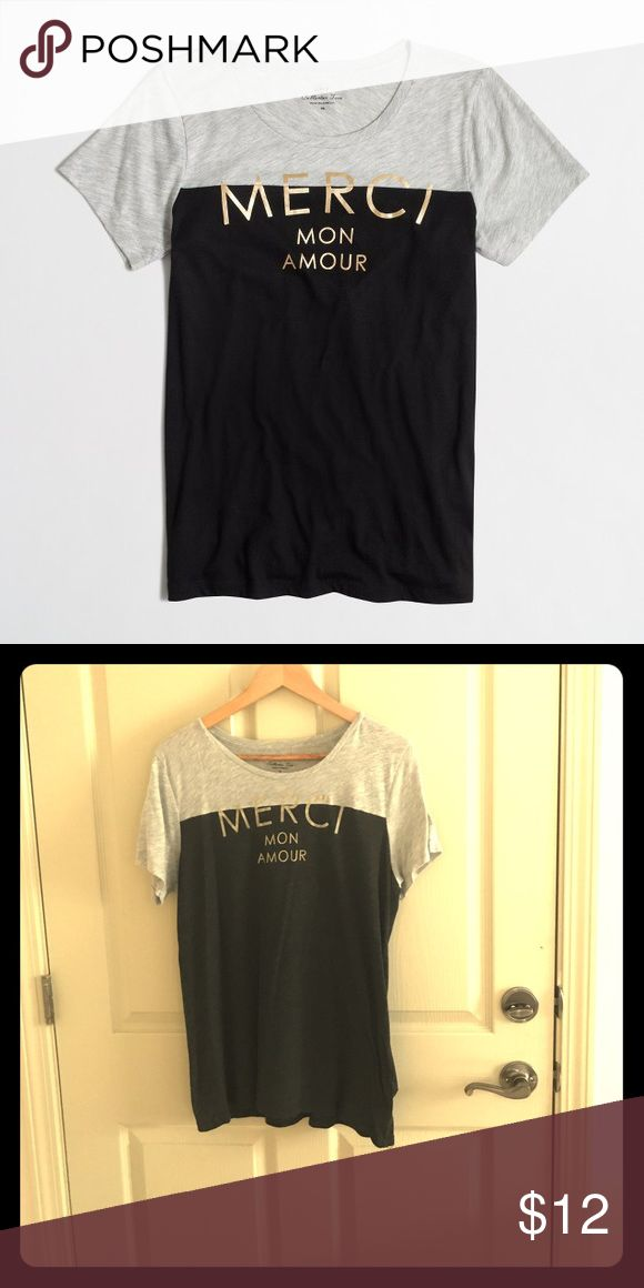 J. Crew Collector Merci Mon Amour Top! Very cute! Super cute J. Crew Collector Merci Mon Amour Color Block Top! In very good condition and only worn a few times. Perfect with some light wash boyfriend jeans for a day out on the town! J. Crew Tops Tees - Short Sleeve