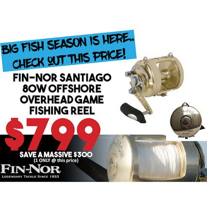 AFIN-NOR Santiago 80W Offshore overhead GAME fishing reel ONE ONLY.... @ a crazy $799.... First in BEST DRESSED.