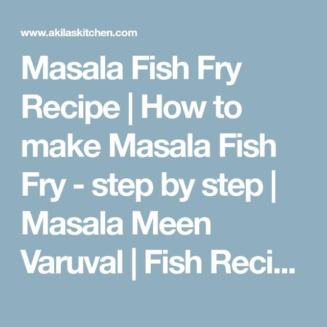 Masala Fish Fry Recipe | How to make Masala Fish Fry - step by step | Masala Meen Varuval | Fish Recipes