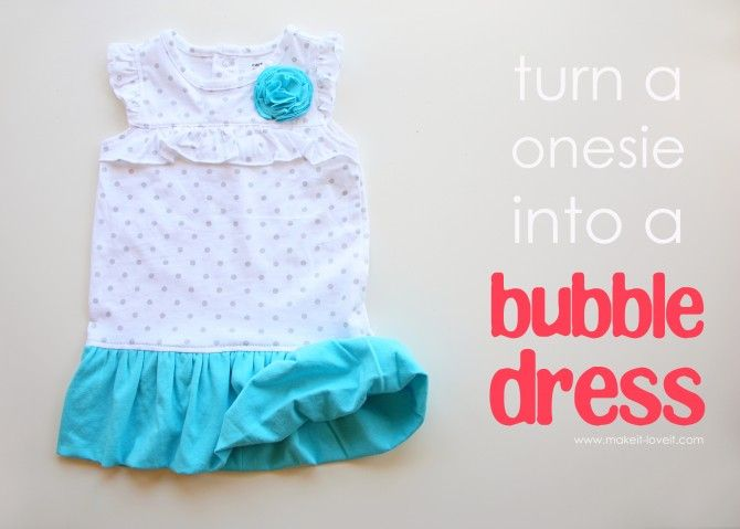 onesie turned bubble dress - great for onesies that are outgrown