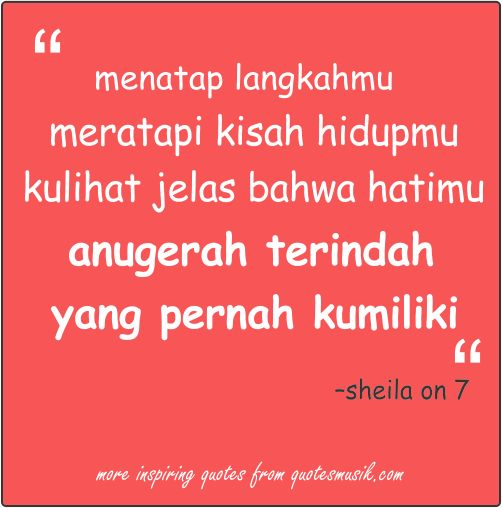 sheila on 7 quotes lagu