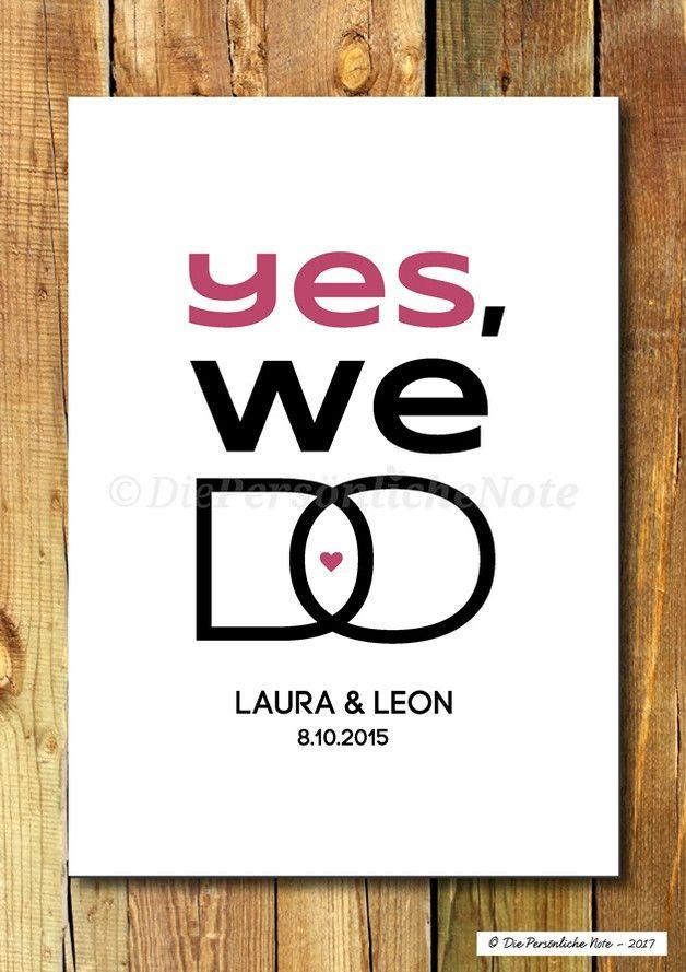 Schlicht und einfach - aber alles gesagt, oder? :) Yes, we do! Ja, wir wollen!  Dieser moderne Typografie-Druck ist perfekt für Verliebte, Verlobte, Verheiratete und solche, die es werden...