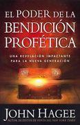 Look what I just bought on eBay: EL PODER DE LA BENDICION PROFETICA / THE POWER OF T - JOHN HAGEE (PAPERBACK) NEW