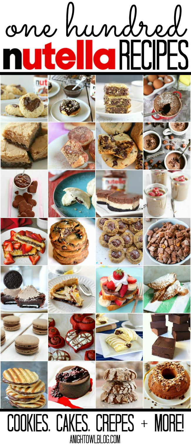 Oh Nutella! This post has over 100 Nutella Recipes - Cookies, Cakes, Crepes and MORE! YUM!  #nutella #recipes