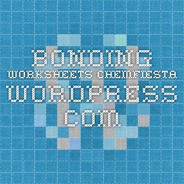 bonding worksheets chemfiesta.wordpress.com