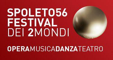 FESTIVAL DI SPOLETO 56 - EDIZIONE 2013