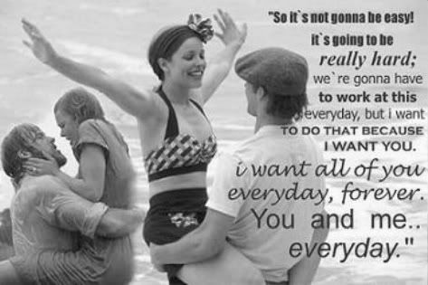 The Notebook. <3: The Notebooks, Movies Books Advice, Romantic Movies, Notebooks Quotes, Notebooks Lov, Favorite Quotes, The Notebook Quotes, Notebooks 3, Favorite Movie