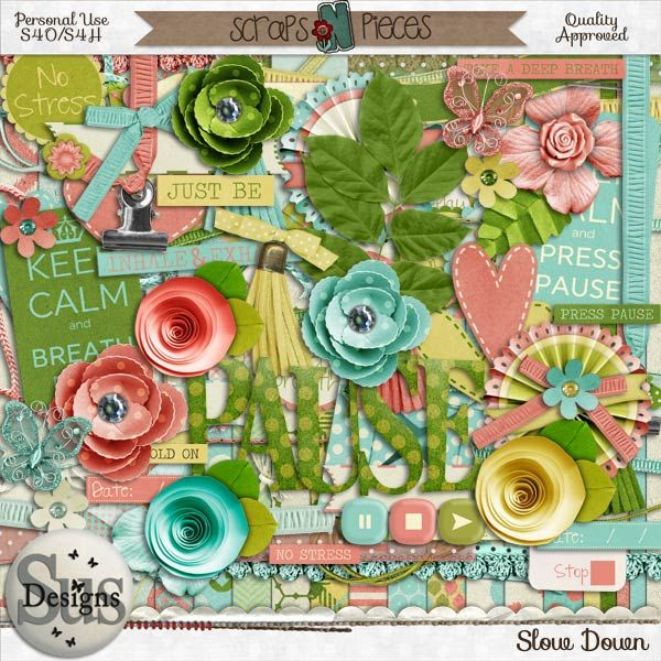 Slow Down #SusDesigns #DigiScrap #Scrapbook #ScrapsNPieces