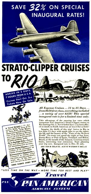 Pan American Airways Inaugurates Strato-Clipper Service to Rio for 'only $650', from New Yorker Magazine, 1940