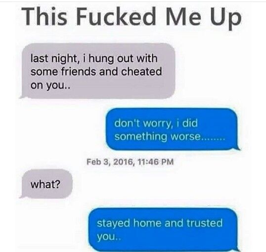 This would break me if this happened and the reason he can't talk to me like he once did.