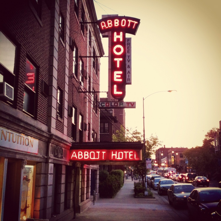Abbott Hotel Lakeview Chicago Neighborhood Il Pinterest And Lakes
