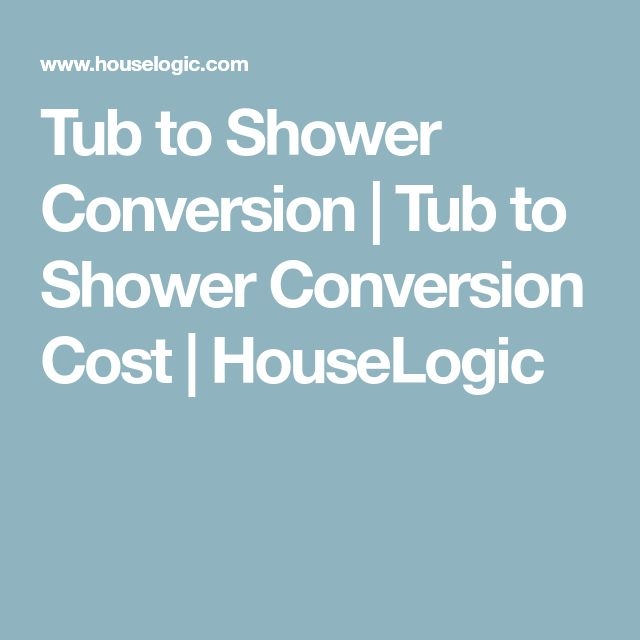 Tub to Shower Conversion | Tub to Shower Conversion Cost | HouseLogic