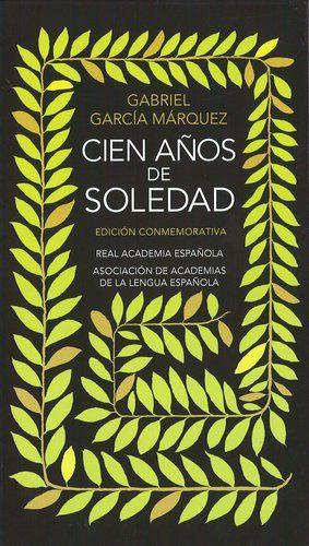 Portada de la edición conmemorativa de «Cien años de soledad», de Gabriel García Márquez, 2007